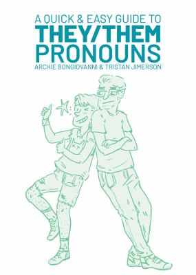 A Quick and Easy Guide to They/Them Pronouns book cover