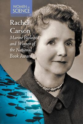 Rachel Carson: Marine Biologist and Winner of the National Book Award book cover