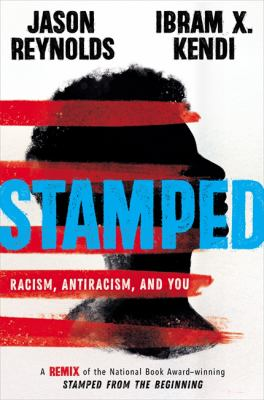 Stamped -- Racism, Antiracism, and You book cover