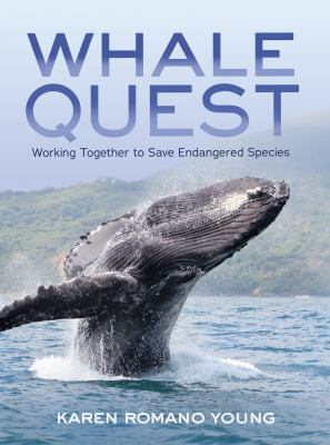Whale Quest: Working Together to Save Endangered Species book cover