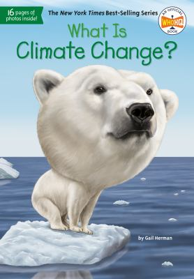 What is Climate Change? by Gail Herman book cover