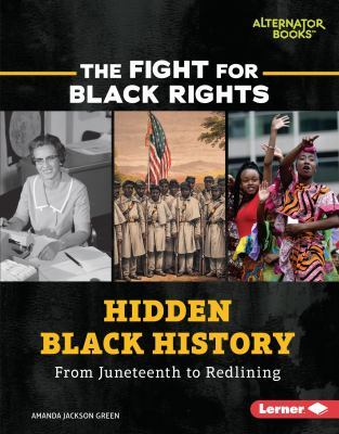 Hidden Black History: From Juneteenth to Redlining book cover