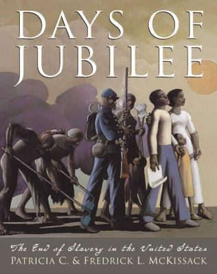 Days of Jubilee: The End of Slavery in the United States book cover