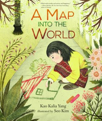 A Map Into the World by Kao Kalia Yang book cover