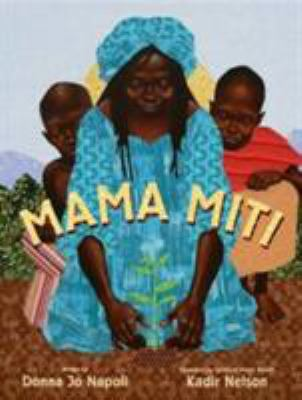 Mama Miti by Donna Jo Napoli book cover