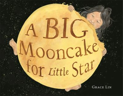 A Big Mooncake for Little Star by Grace Lin book cover