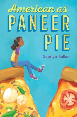 American as Paneer Pie by Supriya Kelkar book cover