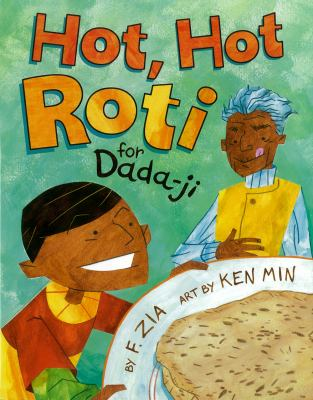 Hot, Hot, Roti for Dada-ji by F. Zia book cover