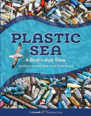 Plastic Sea by Kristi Blom and Geir Wing Gabrielsen book cover