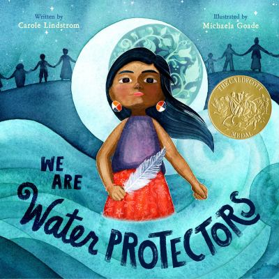 We are Water Protectors by Carole Lindstrom book cover